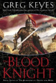 The Blood Knight (Kingdoms of Thorn and Bone