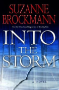 Into the Storm: A Novel