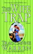 The Wife Trap