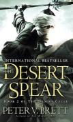 The Desert Spear (Demon Cycle)
