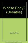 Whose Body? (Debates S.)