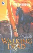 Walking Dead (Walker Papers)