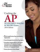 Cracking the AP Economics Macro & Micro Exams (Princeton Review