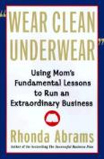 Wear Clean Underwear