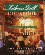 The Tribeca Grill Cookbook