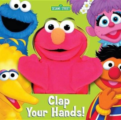Clap Your Hands (Sesame Street) [With Puppet] [Board Book]