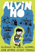 Allergic to Girls, School, and Other Scary Things (Alvin Ho