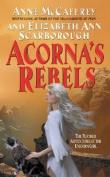 Acorna's Rebels (Acorna