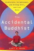 Accidental Buddhist