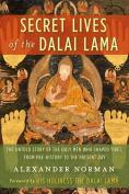 Secret Lives of the Dalai Lama