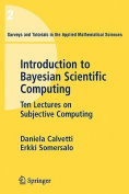 An Introduction to Bayesian Scientific Computing