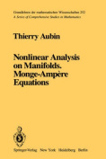 Nonlinear Analysis on Manifolds, Monge-Ampere Equations