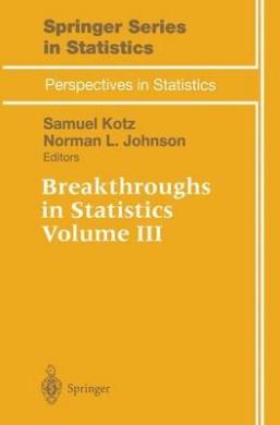 Breakthroughs in Statistics: Vol 3 (Springer Series in Statistics)
