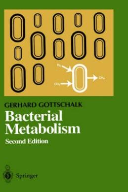 Bacterial Metabolism (Springer Series in Microbiology)