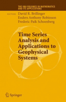 Time Series Analysis and Applications to Geophysical Systems (The IMA Volumes in Mathematics and its Applications)