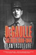 De Gaulle: The Rebel 1890-1944