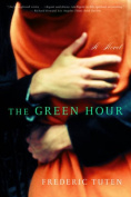 The Green Hour: A Novel