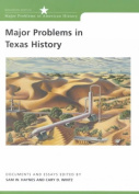 Major Problems in Texas History
