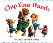 Clap Your Hands [Board Book]