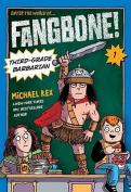 Fangbone! Third-Grade Barbarian (Fangbone!