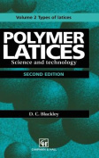 Polymer Latices: Science and Technology: 1997