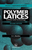Polymer Latices: Science and Technology