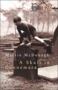 """""""A Skull in Connemara"""""""