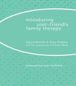 Introducing User-friendly Family Therapy