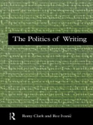 The Politics of Writing