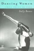 Dancing Women:Female Bodies