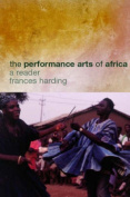 The Performance Arts in Africa