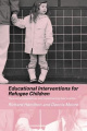 Educational Interventions for Refugee Children