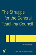 Struggle for General Teaching Cncl