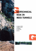 Geotechnical Risk in Rock Tunnels