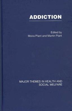 Addiction: Major Themes in Health and Social Welfare