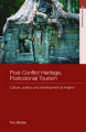 Post-conflict Heritage, Postcolonial Tourism