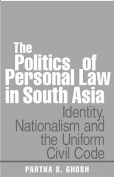 The Politics of Personal Law in South Asia