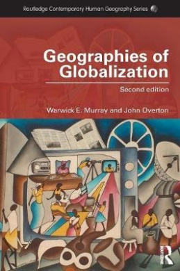 Geographies of Globalization (Routledge Contemporary Human Geography Series)