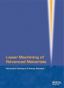 Laser Machining of Advanced Materials