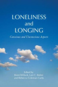 Loneliness and Longing