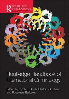 Routledge Handbook of International Criminology (Routledge International Handbooks)