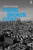 Fixing Broken Cities
