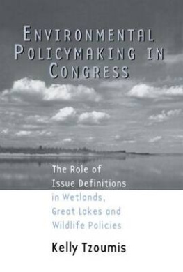 Environmental Policymaking in Congress: Issue Definitions in Wetlands, Great Lakes and Wildlife Policies