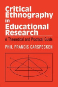 Critical Ethnography in Educational Research