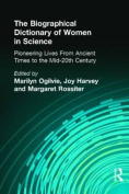 Biographical Dictionary of Women in Science