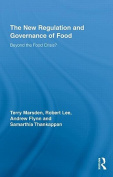The New Regulation and Governance of Food