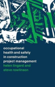 Occupational Health and Safety in Construction Project Management