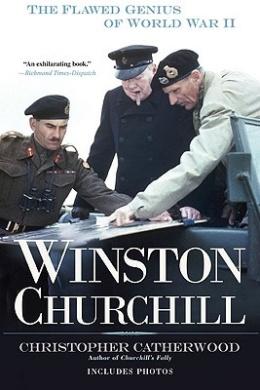 Winston Churchill: The Flawed Genius of World War II