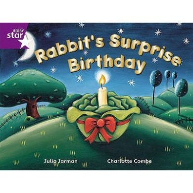 Rigby Star Guided 2 Purple Level: Rabbit's Surprise Birthday Pupil Book (single) (RIGBY STAR)