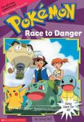 Pokemon: Race to Danger